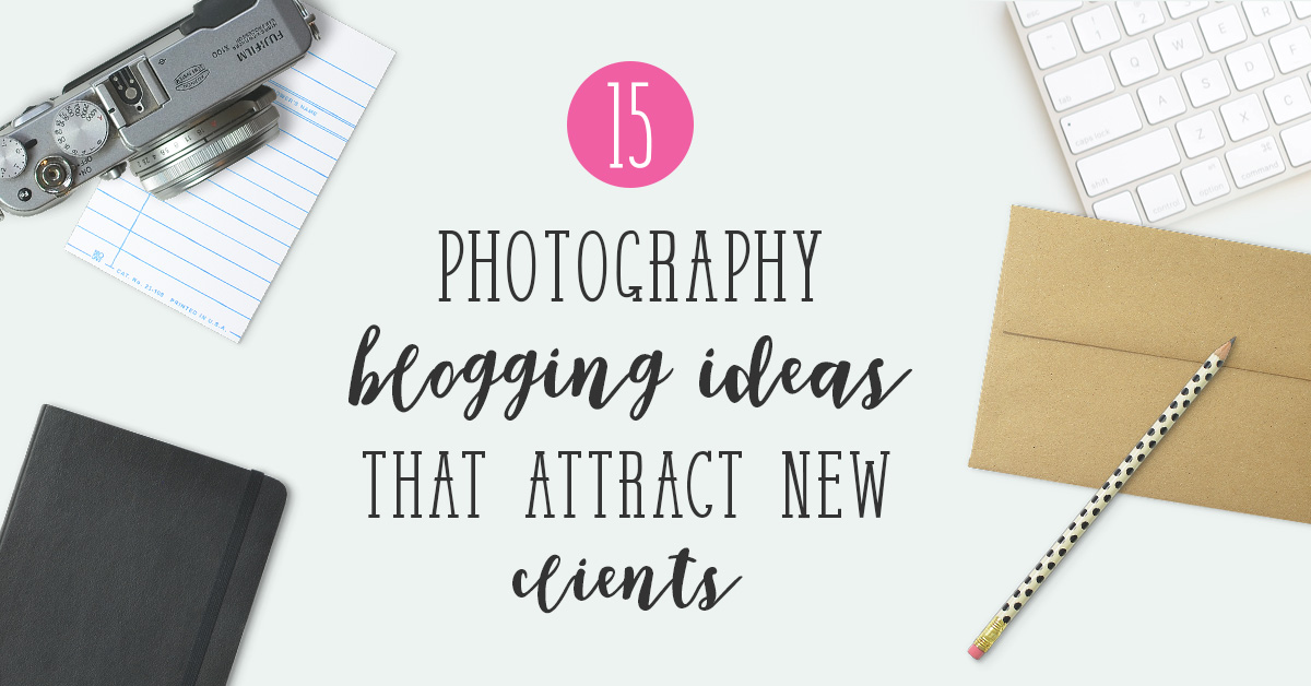 Photography blogging ideas