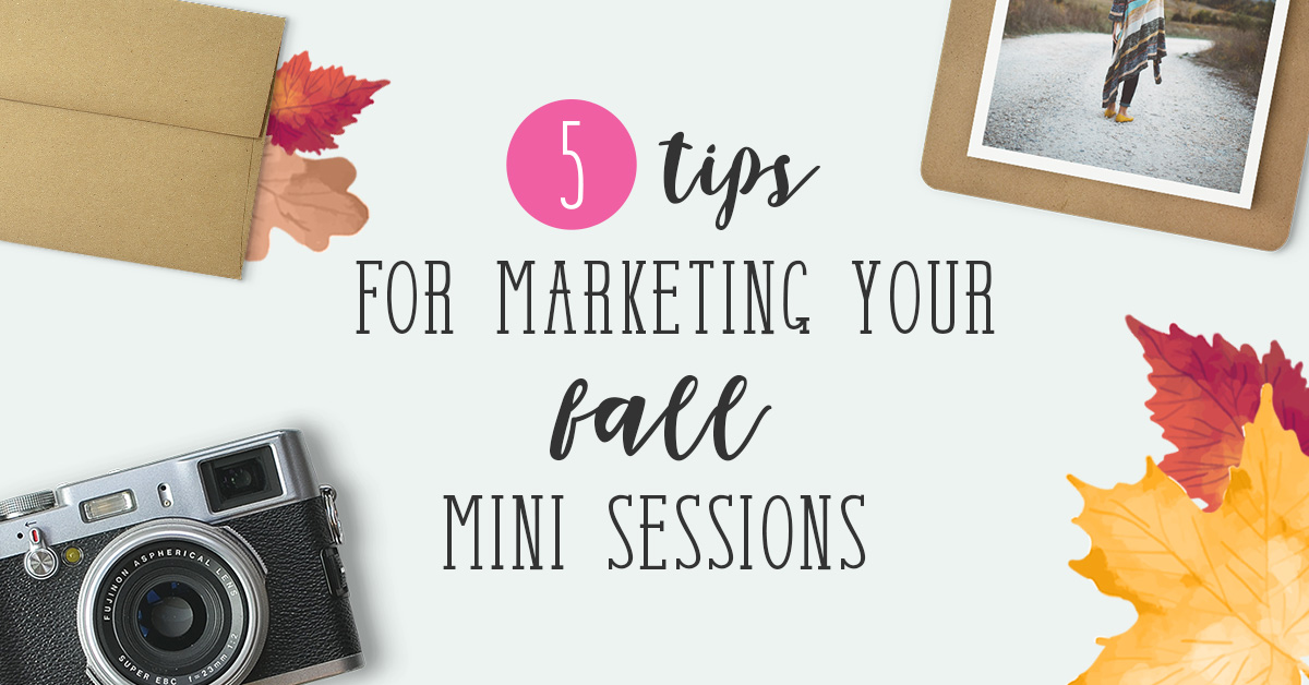 Fall mini sessions marketing