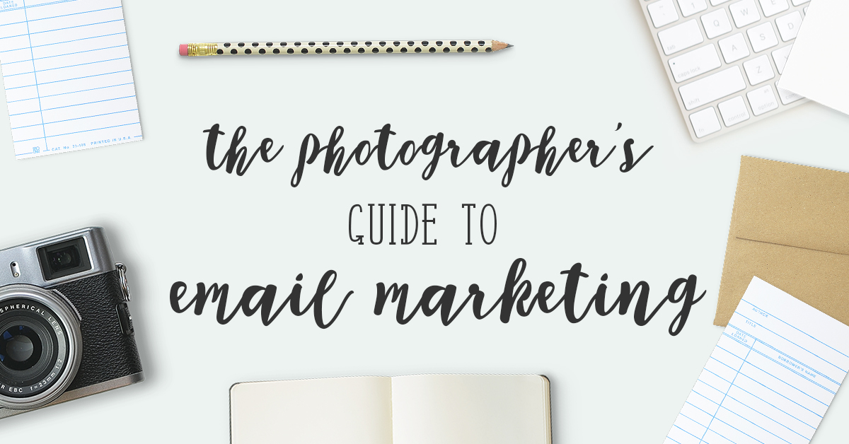 The photographer's guide to email marketing