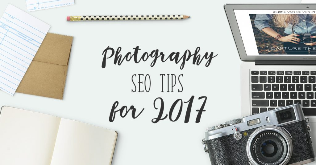 Photography SEO tips for 2017