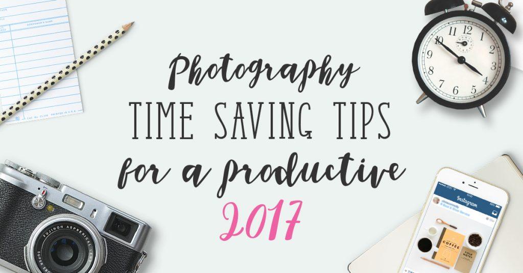 Photography Time Saving Tips