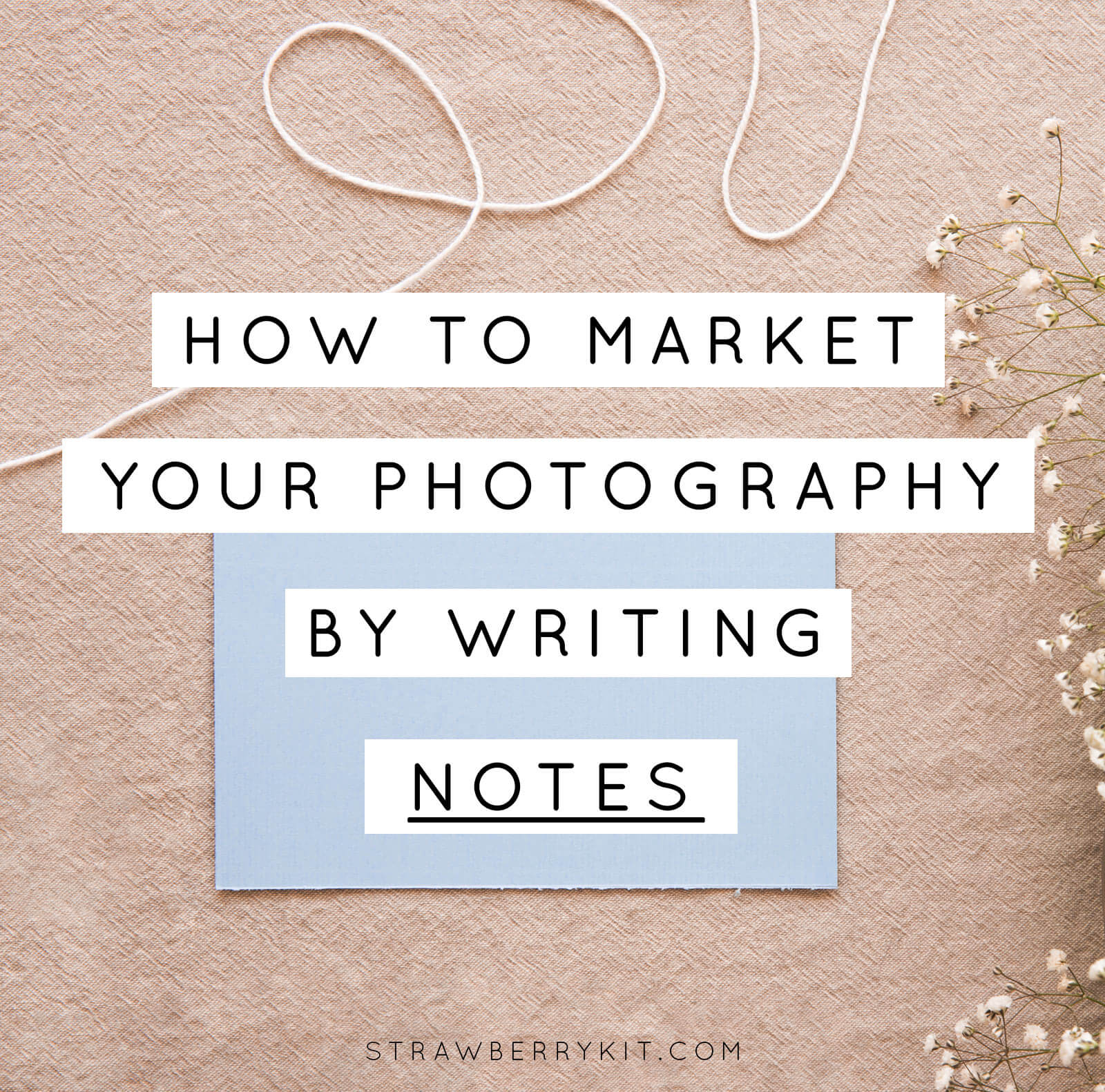 Marketing Photography by Writing Notes