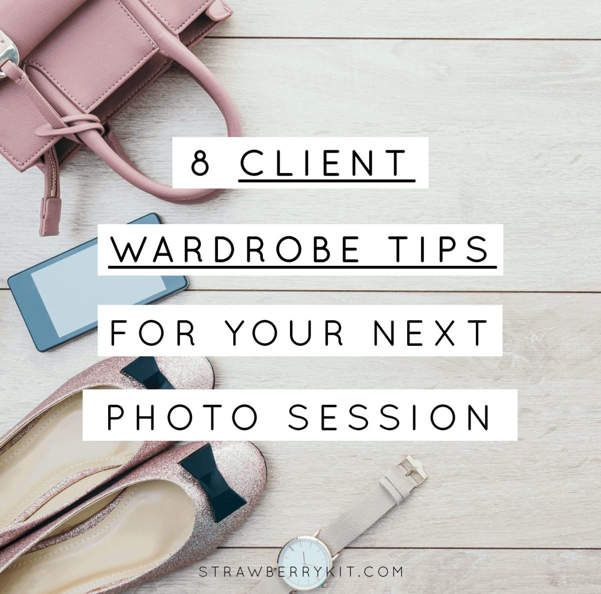 Client wardrobe tips photographer