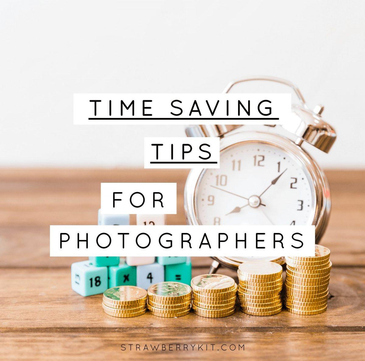 Time Saving for Photographers