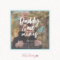 Daddy and me Mini Sessions Template Square