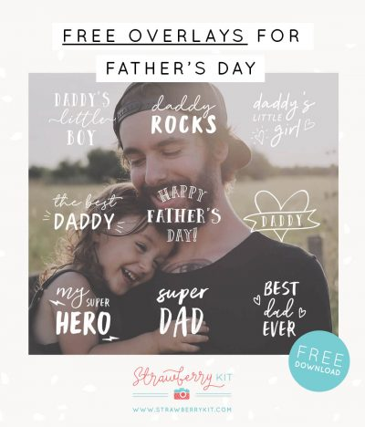 Free Fathers day photography overlays