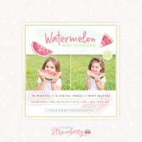 Watermelon mini sessions template